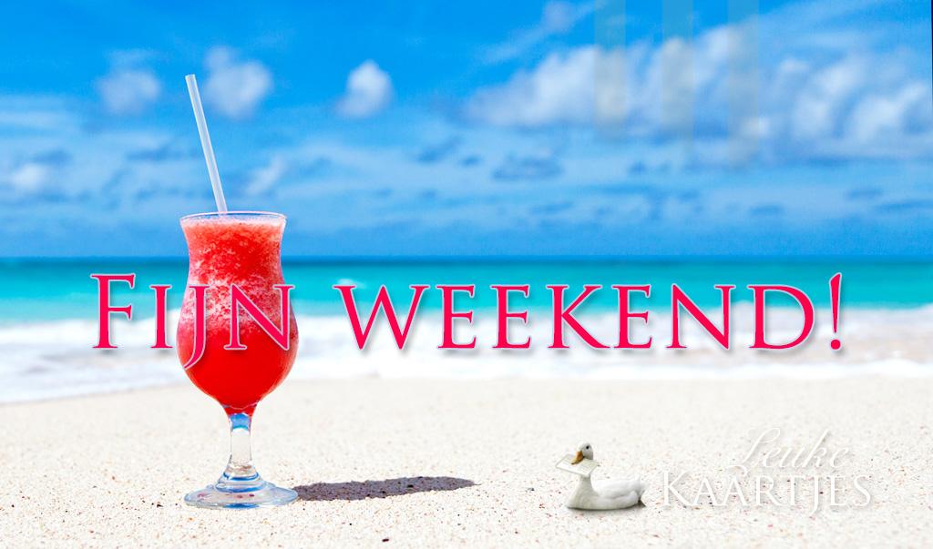 Fijjn weekend!